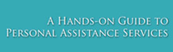 A Hands-on Guide to Personal Assistance Services - ddc.ohio.gov